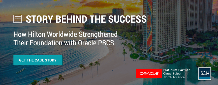 Hilton Worldwide + Oracle PBCS | SC&H Group