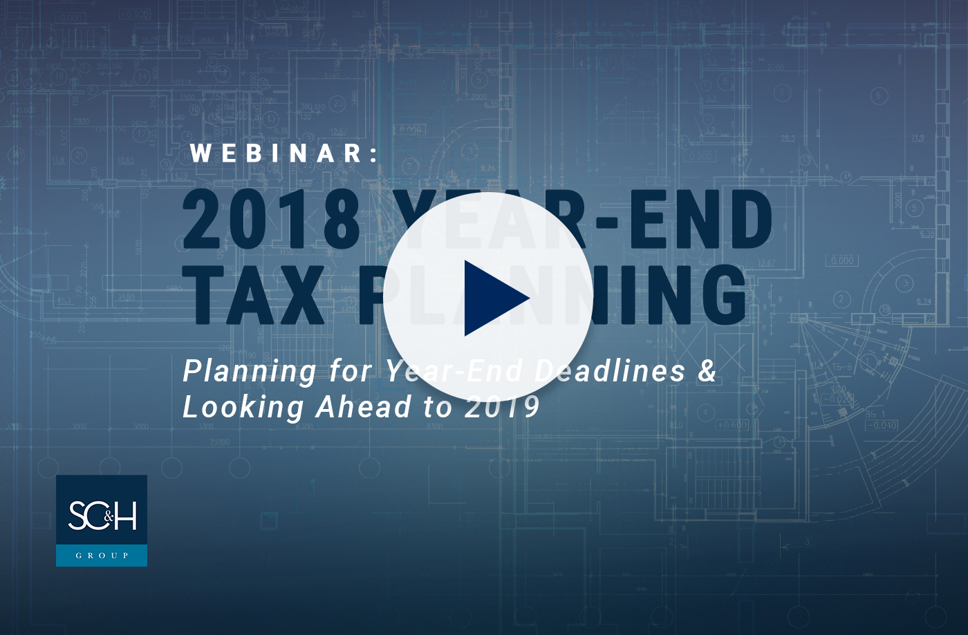 2018 Year End Tax Planning Webinar